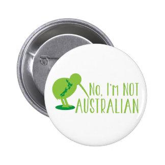 No, I'm NOT AUSTRALIAN (with kiwi bird and map) 6 Cm Round Badge