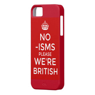 No 'isms Please We're British iPhone 5 Cover