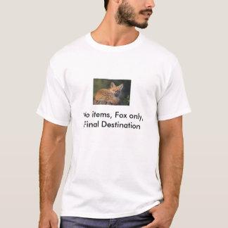 No items, Fox only, Final Destination T-Shirt