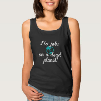 No Jobs On A Dead Planet Singlet