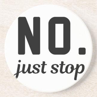 No Just Stop Coaster