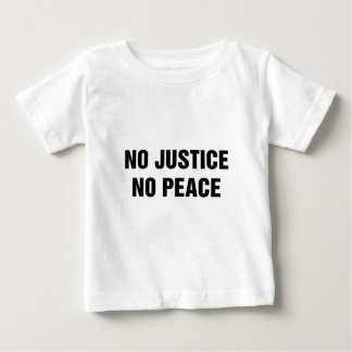 No Justice No Peace Baby T-Shirt