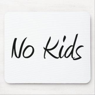 No Kids #1 Mouse Pad