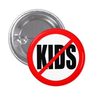 """""""NO KIDS"""" 3 CM ROUND BADGE"""