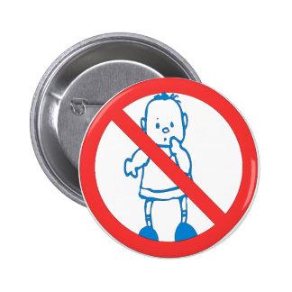 No Kids Allowed Pins