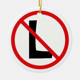 No L Ornament