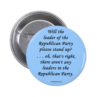 No Leaders In The GOP 6 Cm Round Badge