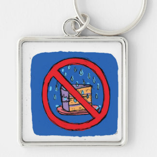 No Leaving Cake out in the rain Silver-Colored Square Key Ring