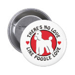 No Love Like Poodle Love-White Button