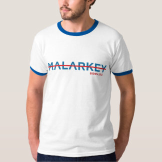 No Malarkey - Biden 2012 Shirts