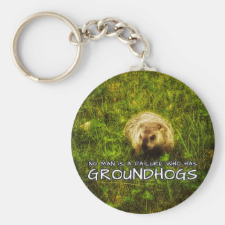 No man is a failure who has Groundhogs keychain