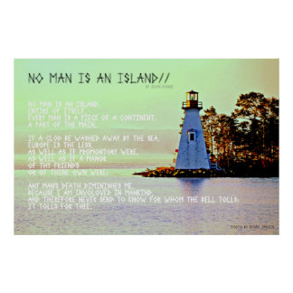 No Man is An Island, by John Dunne Poster
