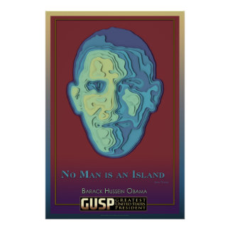 No Man Is An Island - Obama Paper Cut out Poster