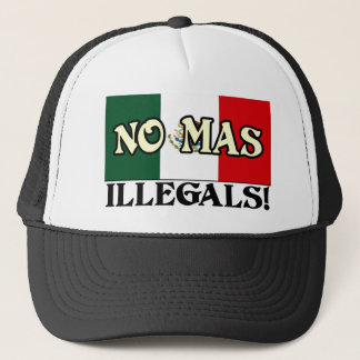 No Mas Illegals Trucker Hat