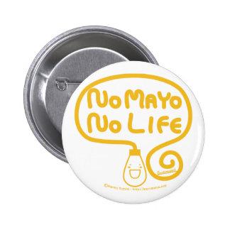 No Mayo No Life 6 Cm Round Badge