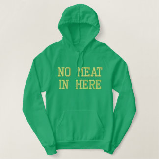 No Meat Embroidered Hooded Sweatshirt