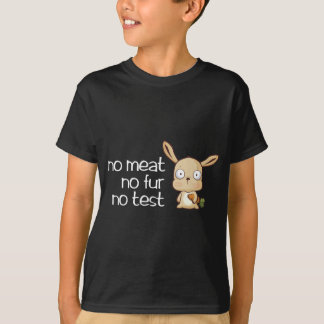 no meat no test no fur T-Shirt