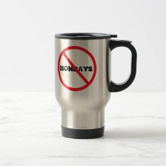 No Mondays Travel Mug