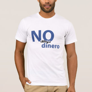 no money T-Shirt