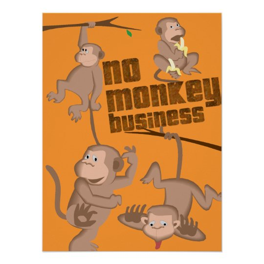 No Monkey Business | Kids Poster