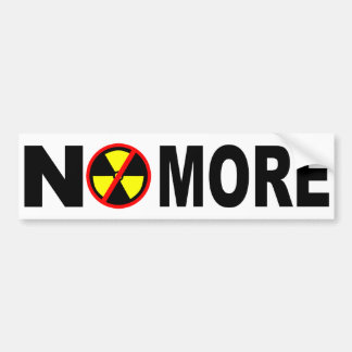 No More Anti Nuclear Slogan Bumper Sticker