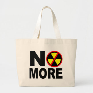 No More Anti-Nuclear Slogan Bags