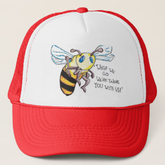NO more bees. NO more humans. Save the bees. Trucker Hat
