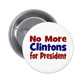No More Clintons for President Button, red & blue 6 Cm Round Badge