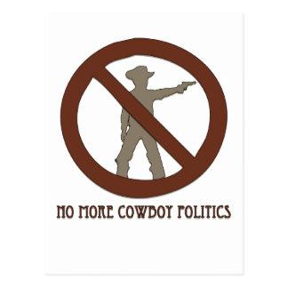 No more Cowboy Politics Post Card