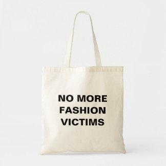 No more fashion victims tote bags