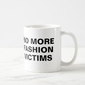 No more fashion victims mugs