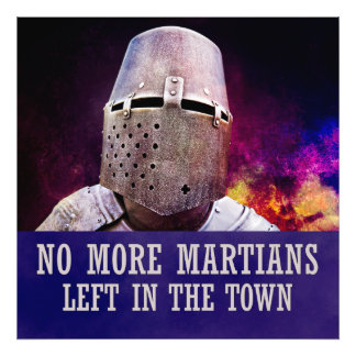 No more martians left in the town photograph