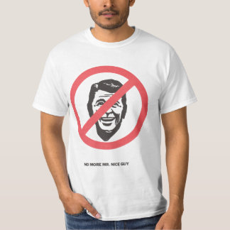 No More Mr. Nice Guy T-Shirt
