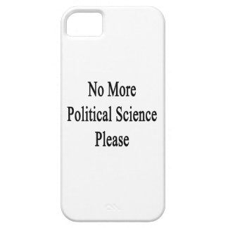 No More Political Science Please Cover For iPhone 5/5S