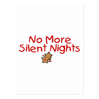 No More Silent Nights Post Card