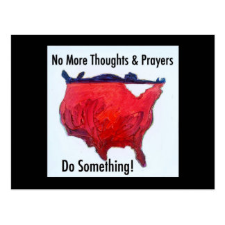 No More Thoughts and Prayers Postcard
