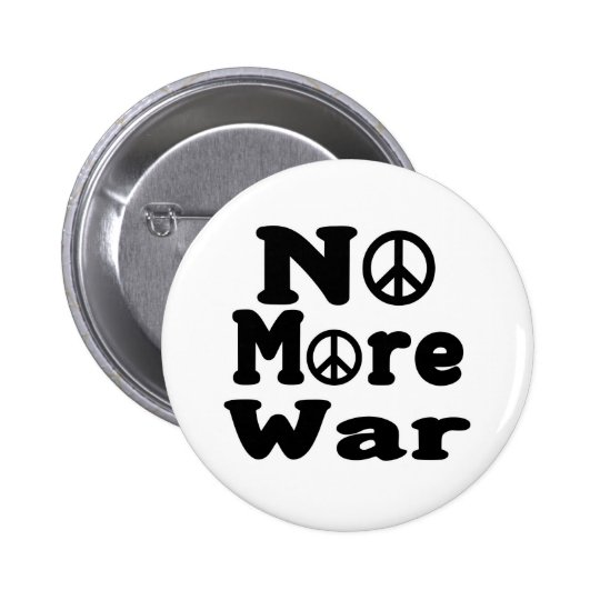 No More War! 6 Cm Round Badge