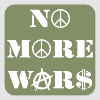 No More Wars Square Sticker