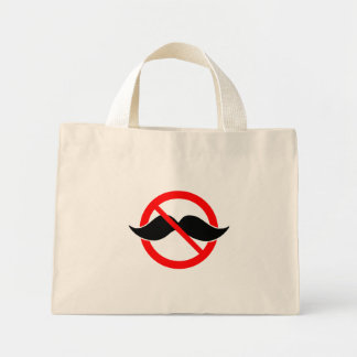 NO MOUSTACHE - ANTI-MUSTACHE -SHAVE THAT THING OFF MINI TOTE BAG