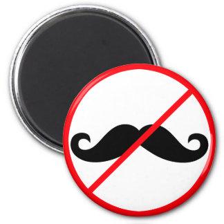 No Moustaches! 6 Cm Round Magnet
