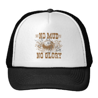 no mud no glory cap