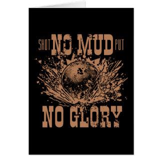no mud no glory card