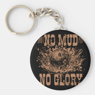 no mud no glory key ring