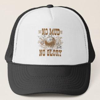 no mud no glory trucker hat