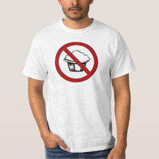 NO Muffin Tops! Funny Fat Joke T-Shirt