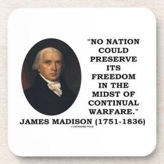 No Nation Preserve Its Freedom Continual Warfare Coasters