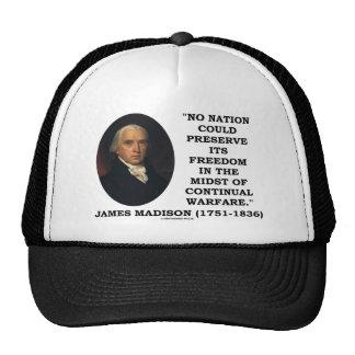 No Nation Preserve Its Freedom Continual Warfare Hat
