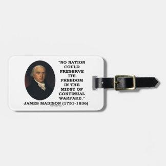 No Nation Preserve Its Freedom Continual Warfare Luggage Tag
