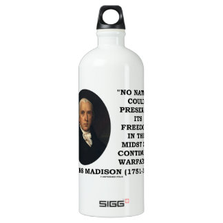 No Nation Preserve Its Freedom Continual Warfare SIGG Traveller 1.0L Water Bottle