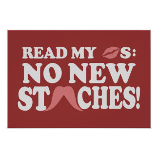 No New Staches custom poster